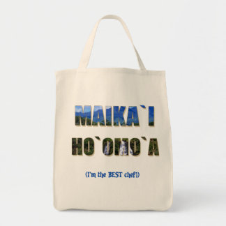 "Hawaiian ""Maika`i Ho`omo`a"" Grocery Tote Canvas Bags"