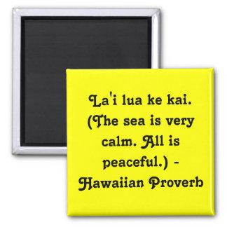 Hawaiian Sayings 2 Inch Square Magnet