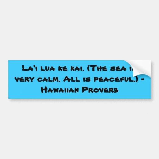 Hawaiian Sayings Car Bumper Sticker