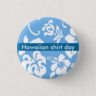 Hawaiian Shirt Day Pinback Button