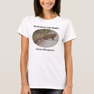Hawaiian Squirrel (Asian Mongoose) Women's T-Shirt