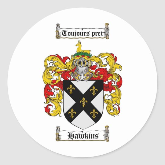 HAWKINS FAMILY CREST -  HAWKINS COAT OF ARMS CLASSIC ROUND STICKER