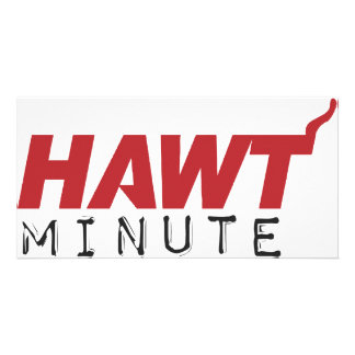 HAWT Minute RED Photo Greeting Card