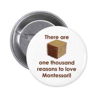 Hay 1000 razones para amar a Montessori Pin Redondo 5 Cm