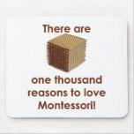 Hay 1000 razones para amar a Montessori Alfombrillas De Raton