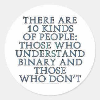 Hay 10 clases de gente… pegatina redonda