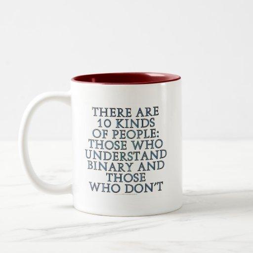Hay 10 clases de gente… taza