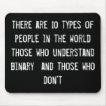 hay 10 tipos de gente en el mundo eso wh tapete de raton