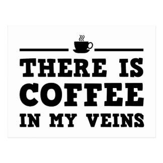 Hay café en mis venas tarjeta postal