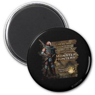 Hay cazadores, y entonces hay… imán redondo 5 cm