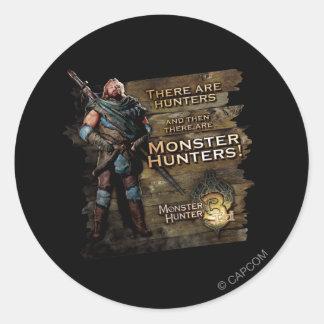 Hay cazadores, y entonces hay… pegatina redonda