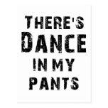 Hay danza en mis pantalones postales