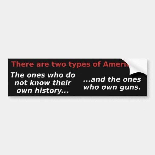 Hay dos tipos de americanos pegatina para auto