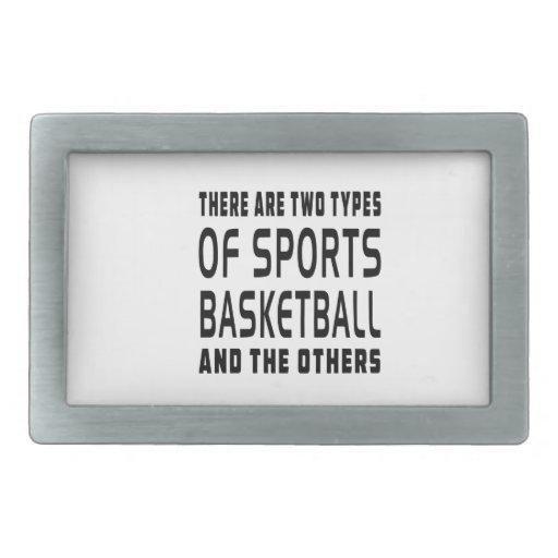 Hay dos tipos de baloncesto de los deportes hebilla de cinturon rectangular