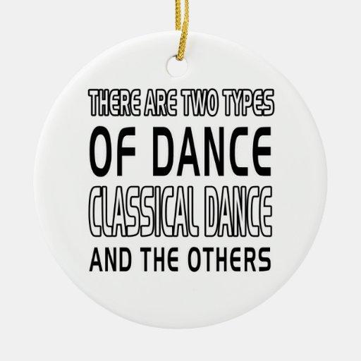 Hay dos tipos de danza clásica de la danza ornamento de reyes magos