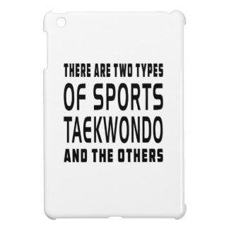 Hay dos tipos de deportes el Taekwondo