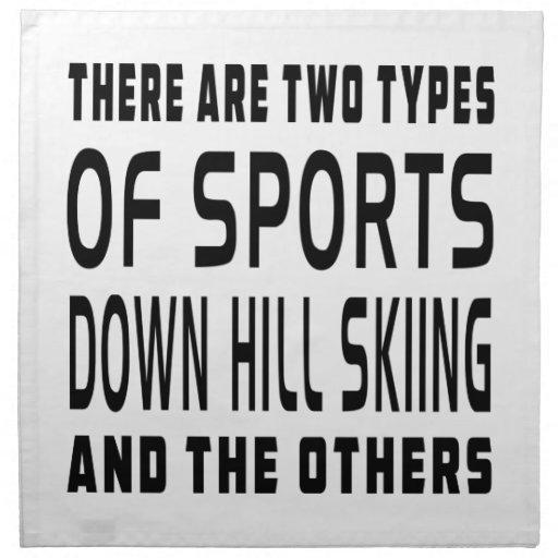 Hay dos tipos de esquí de la colina de los deporte servilletas imprimidas