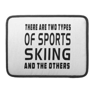 Hay dos tipos de esquí de los deportes y del otro fundas para macbooks