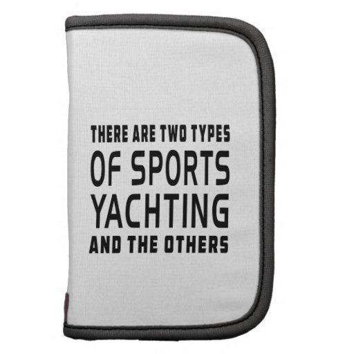 Hay dos tipos de navegar de los deportes planificadores