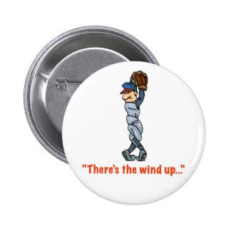 Hay el viento para arriba… Botón Pin Redondo De 2 Pulgadas
