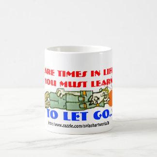 Hay épocas en la vida en que usted necesita aprend taza de café