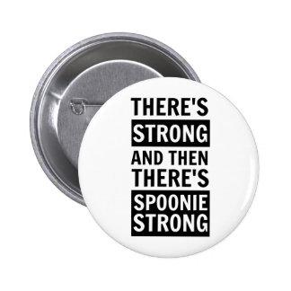 Hay fuerte, después hay botón fuerte de Spoonie Pins