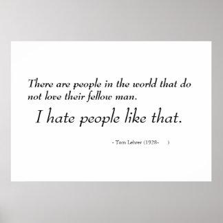 Hay la gente en el mundo que no ama… póster