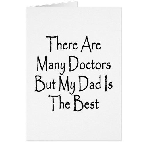 Hay los muchos doctores But My Dad Is el mejor Felicitación