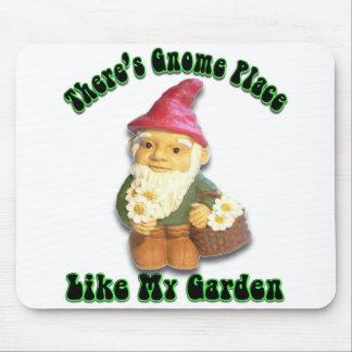 Hay lugar del gnomo como mi jardín Mousepad