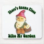 Hay lugar del gnomo como mi jardín Mousepad Tapetes De Ratones