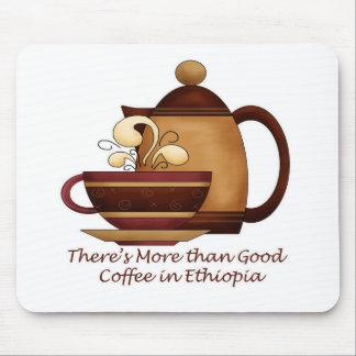 Hay más que el buen café en Etiopía Mouse Pads