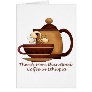 Hay más que el buen café en Etiopía Tarjeta De Felicitación