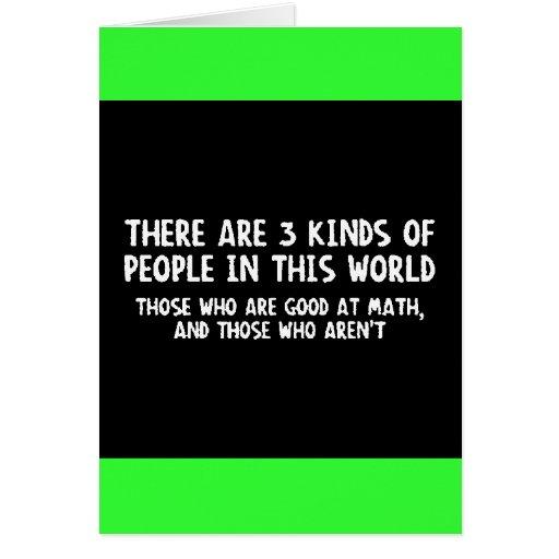 Hay matemáticas del mundo de tres personas de las  tarjeta de felicitación