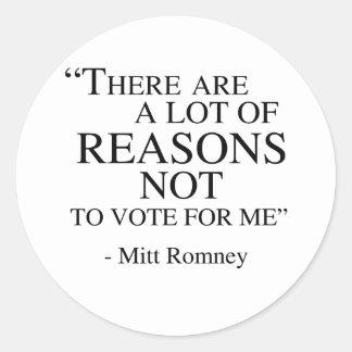 Hay muchas razones para no votar por mí etiqueta redonda