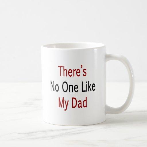 Hay nadie como mi papá tazas de café