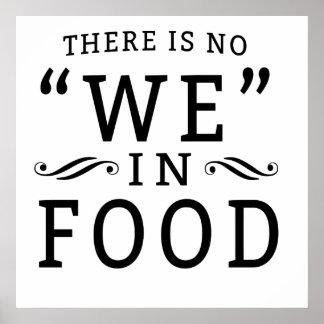 Hay ningún nosotros en comida póster