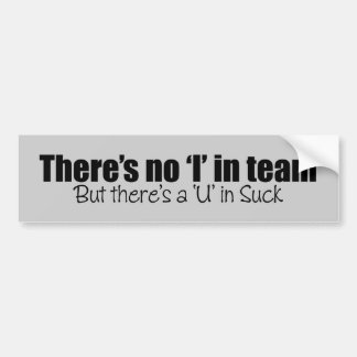 """Hay ningún """"yo"""" en equipo pegatina para auto"""