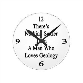 Hay Nothiing más atractivo que un hombre que ame G Reloj De Pared