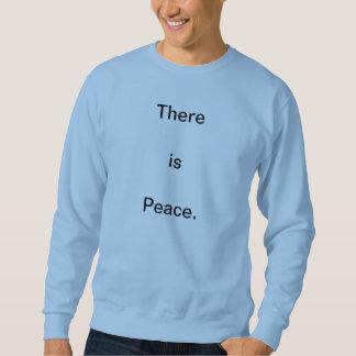 Hay paz sudadera