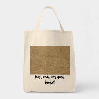 hay, read any good books? tote bag