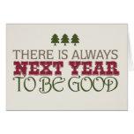 Hay siempre el próximo año ser bueno - navidad tarjeton
