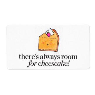 Hay siempre sitio para el pastel de queso etiqueta de envío