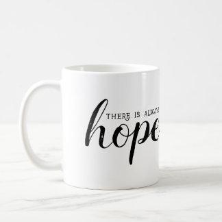 Hay siempre taza de la esperanza