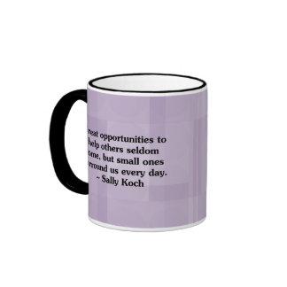 Hay siempre una oportunidad de ayudar a otras taza de dos colores