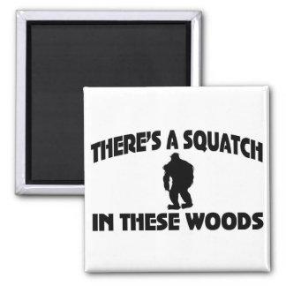Hay un Squatch en estas maderas Imán Cuadrado