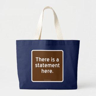 Hay una declaración aquí bolsa de tela grande