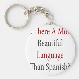 Hay una lengua más hermosa que español llavero redondo tipo pin