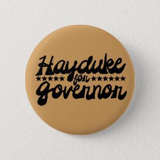 Hayduke for Governor Button