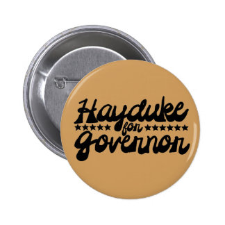 Hayduke for Governor Button