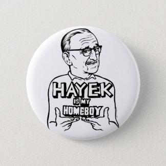 Hayek is My Homeboy Button
